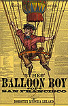 The Balloon Boy of San Francisco Cover